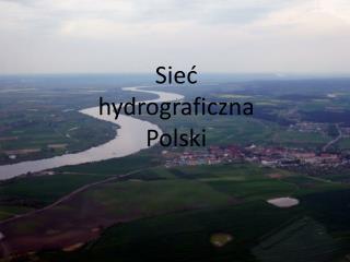Sie? h ydrograficzna Polski