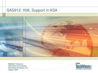 SAS912: XML Support in ASA
