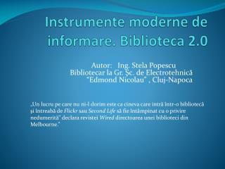 Instrumente moderne de informare. Biblioteca 2.0
