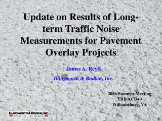 Update on Results of Long-term Traffic Noise Measurements for Pavement Overlay Projects
