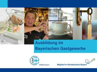 Ausbildung im Bayerischen Gastgewerbe