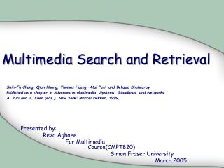 Multimedia Search and Retrieval