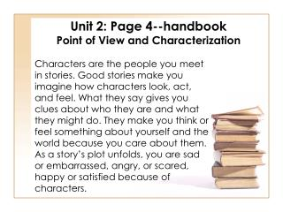 Unit 2: Page 4--handbook Point of View and Characterization