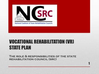 VOCATIONAL REHABILITATION (VR)  STATE PLAN