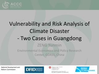 Vulnerability and Risk Analysis of Climate Disaster - Two Cases in Guangdong