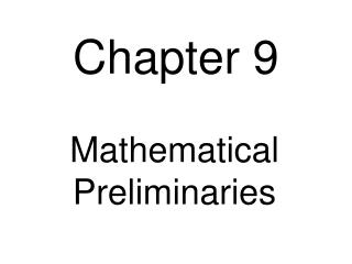 Mathematical Preliminaries