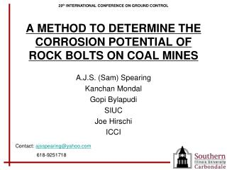 A METHOD TO DETERMINE THE CORROSION POTENTIAL OF ROCK BOLTS ON COAL MINES