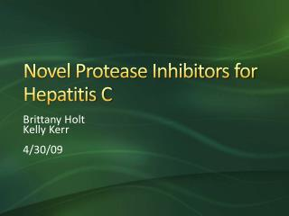 Novel Protease Inhibitors for Hepatitis C