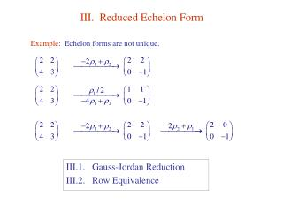 III.  Reduced Echelon Form
