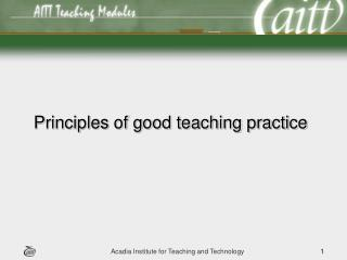 Principles of good teaching practice