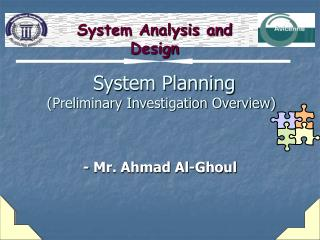 System Planning Preliminary Investigation Overview