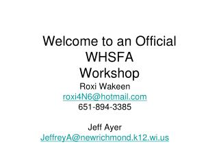 Welcome to an Official  WHSFA Workshop