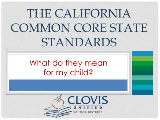The California Common Core State Standards