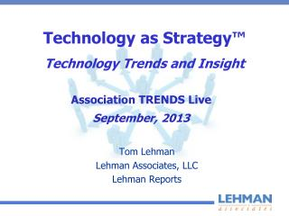 Technology as Strategy� Technology Trends and Insight