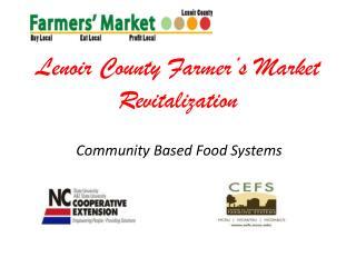 Lenoir County Farmer's Market Revitalization