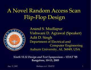 A Novel Random Access Scan  Flip-Flop Design