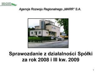 """Agencja Rozwoju Regionalnego """"MARR"""" S.A."""