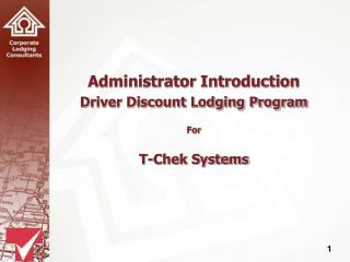 Administrator Introduction Driver Discount Lodging Program For T-Chek Systems