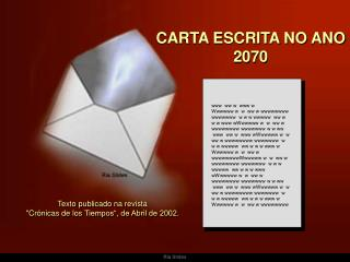 CARTA ESCRITA NO ANO 2070