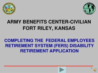 ARMY BENEFITS CENTER-CIVILIAN FORT RILEY, KANSAS