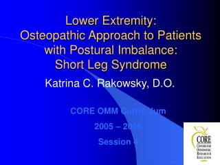 Lower Extremity: Osteopathic Approach to Patients with Postural Imbalance: Short Leg Syndrome