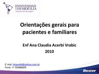 Orientações gerais para pacientes e familiares