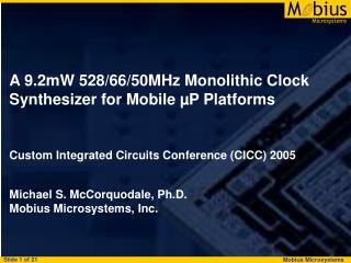 A 9.2mW 528/66/50MHz Monolithic Clock Synthesizer for Mobile µP Platforms