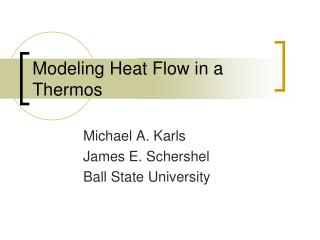 Modeling Heat Flow in a Thermos
