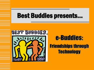Best Buddies presents…