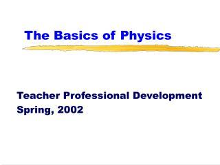 The Basics of Physics