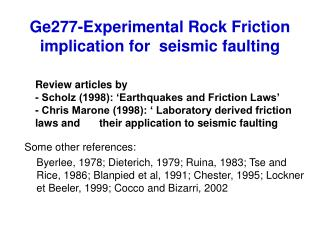 Ge277-Experimental Rock Friction implication for  seismic faulting