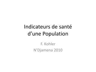 Indicateurs de santé  d'une Population