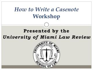 How to Write a Casenote Workshop