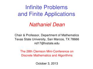 Infinite  Problems and  Finite Applications