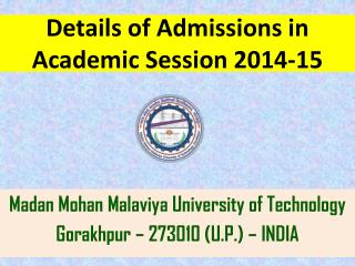 Details of Admissions in  Academic Session 2014-15