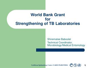 World Bank Grant for Strengthening of TB Laboratories