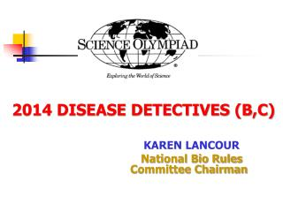 2014 DISEASE DETECTIVES (B,C)
