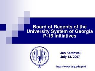 Board of Regents of the University System of Georgia P-16 Initiatives