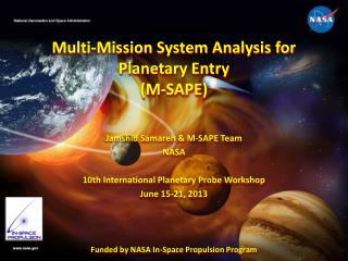 Multi-Mission System Analysis for Planetary Entry ( M-SAPE)