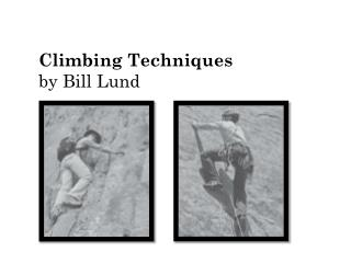 Climbing Techniques by Bill Lund