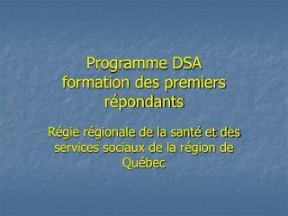 Programme DSA  formation des premiers r pondants
