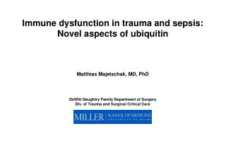 Immune dysfunction in trauma and sepsis: Novel aspects of ubiquitin