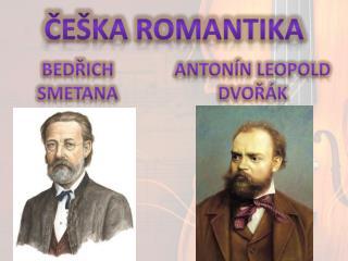 ČEŠKA ROMANTIKA