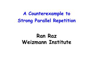 A Counterexample to  Strong Parallel Repetition