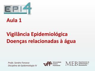 Aula 1 Vigil�ncia Epidemiol�gica Doen�as relacionadas � �gua