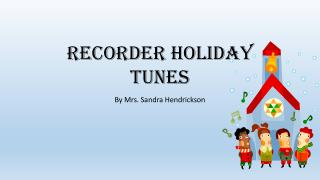 Recorder Holiday Tunes