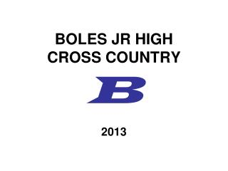 BOLES JR HIGH CROSS COUNTRY B