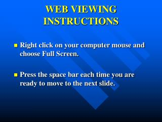 WEB VIEWING INSTRUCTIONS
