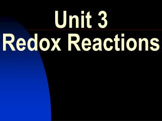 Unit 3 Redox Reactions