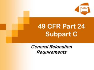 49 CFR Part 24 Subpart C